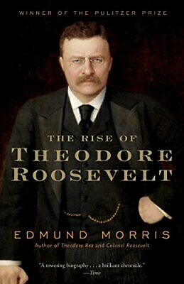 Rise Of Theodore Roosevelt (Modern Library) by Morris, Edmund Paperback Book The