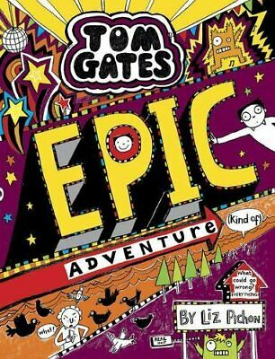 Tom Gates: Epic Adventure (kind of) by Pichon, Liz Book The Cheap Fast Free Post