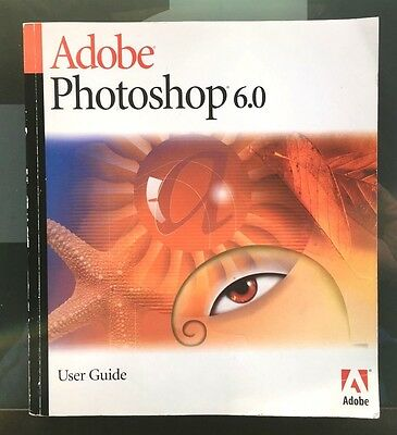 Adobe Photoshop 6.0 User Guide for Windows and Macintosh - Free Postage