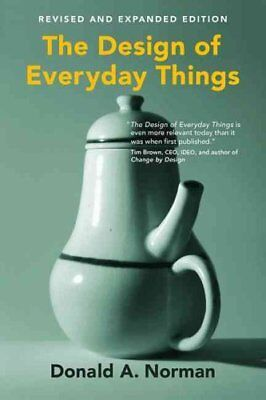 The Design of Everyday Things by Donald A. Norman 9780262525671