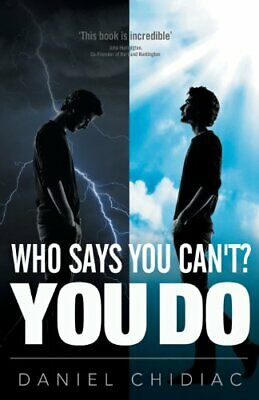 Who Says You Can't? You Do by Daniel George Chidiac Book The Cheap Fast Free