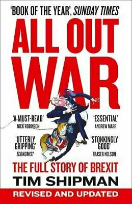 ALL OUT WAR: The Full Story of Brexit by Shipman, Tim Book The Cheap Fast Free