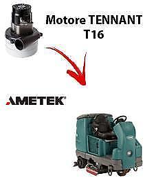 T16 Vacuum motors AMETEK for scrubber dryer TENNANT