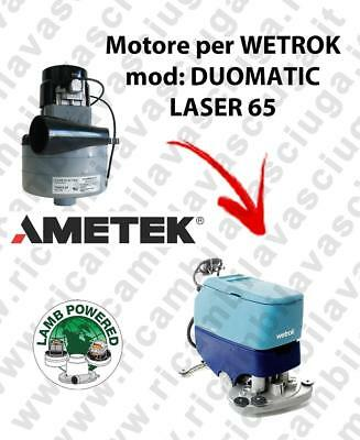 DUOMATIC LASER 65 LAMB AMETEK vacuum motor for scrubber dryer WETROK
