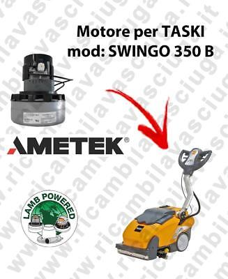 SWINGO 350 B LAMB AMETEK vacuum motor for scrubber dryer TASKI