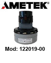 Vacuum motor 122019-00 AMETEK for scrubber dryer and vacuum cleaner