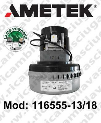 Vacuum motor 116555-13/18 LAMB AMETEK for scrubber dryer