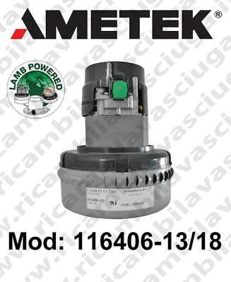 Vacuum motor 116406-13/18 LAMB AMETEK for scrubber dryer