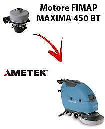 MAXIMA 450 BT  Vacuum motors AMETEK for scrubber dryer Fimap