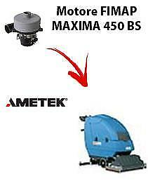 MAXIMA 450 BS  Vacuum motors AMETEK for scrubber dryer Fimap