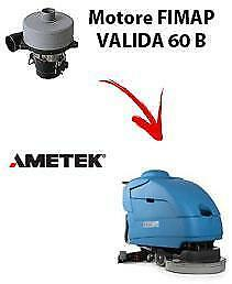 VALIDA 60 BS  Vacuum motors AMETEK for scrubber dryer Fimap