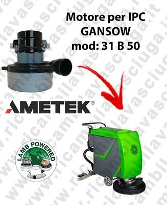 31 B 50 LAMB AMETEK vacuum motor for scrubber dryer IPC GANSOW