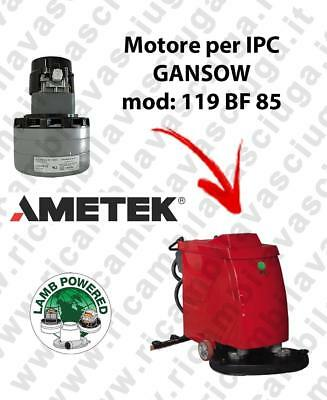 119 BF 85 LAMB AMETEK vacuum motor for scrubber dryer IPC GANSOW