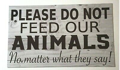 Animals Please Do Not Feed Sign Wall Plaque or Hanging Garden Business Pet Wild