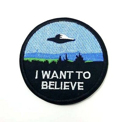 I Want To Believe X Files Iron On Patch 90s Space Roswell Abduction Badge/Appliq