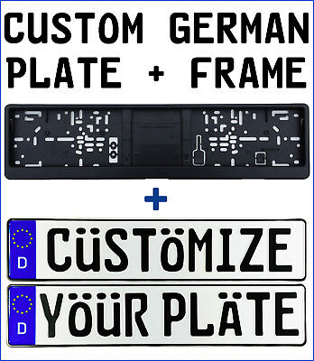 Custom German License Plate + Frame: Customize Your Plate