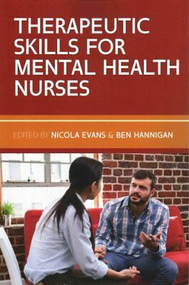Therapeutic Skills for Mental Health Nurses by Nicola Evans 9780335264407