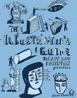 The Illustrator's Guide to Law and Business Practice 9780955807602