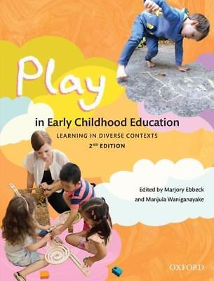NEW Play in Early Childhood Education By Marjory Ebbeck Paperback Free Shipping