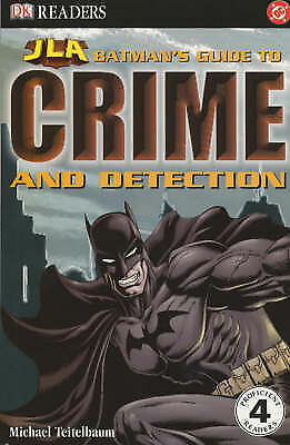 Batman's Guide to Crime and Detection (Justice League of America Reader), Teitel