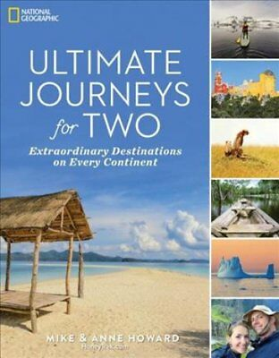 Ultimate Journeys For Two: Extraordinary Destinations on Every Continent by...