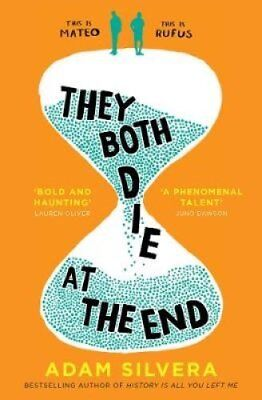 They Both Die at the End by Adam Silvera 9781471166204 (Paperback, 2017)