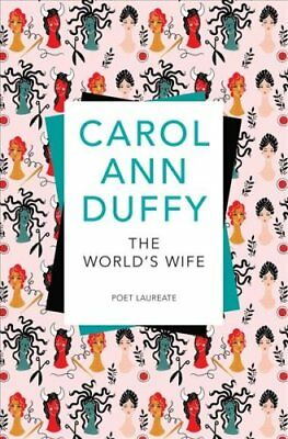 The World's Wife by Carol Ann Duffy 9781509852666 (Paperback, 2017)