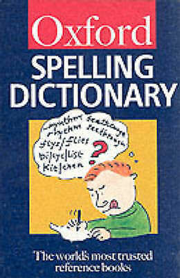 The Oxford Spelling Dictionary (Oxford Paperback Reference), Maurice Waite, Very