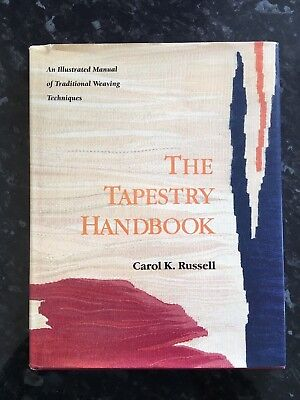 The Tapestry Handbook by Carol K Russell, hardback