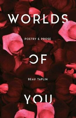NEW Worlds of You By Beau Taplin Paperback Free Shipping