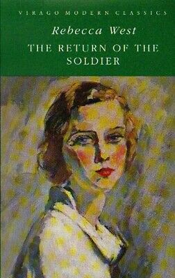 Virago modern classics: The return of the soldier by Rebecca West (Paperback)