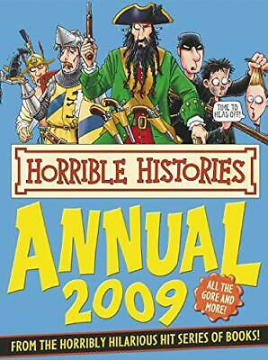 Horrible Histories Annual, 2009 by Deary, Terry Hardback Book The Cheap Fast