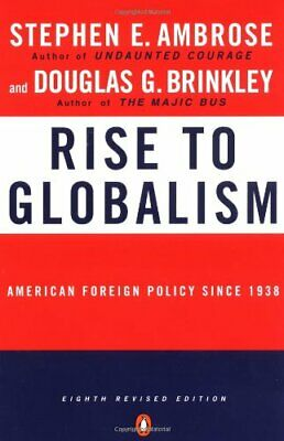 Rise to Globalism: American Foreign Policy Sinc... by Ambrose, Stephen Paperback