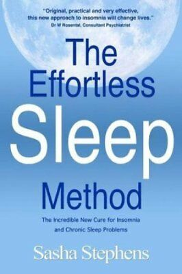 The Effortless Sleep Method The Incredible New Cure for Insomni... 9781456492540