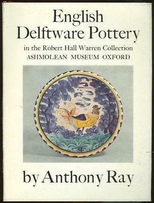 English Delftware Pottery by Anthony Ray 1968 1st edition with Dust Jacket