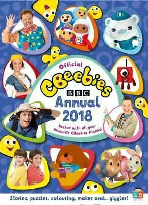 CBeebies Official Annual 2018 by Little Brother Books Limited Book The Cheap