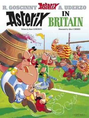 Asterix: Asterix in Britain Album 8 by Rene Goscinny 9780752866185