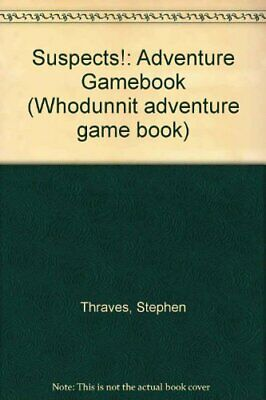 Suspects!: Adventure Gamebook (Whodunnit advent... by Thraves, Stephen Paperback