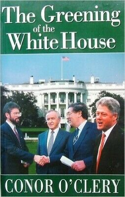 The Greening of the White House by O'Clery, Conor Paperback Book The Cheap Fast