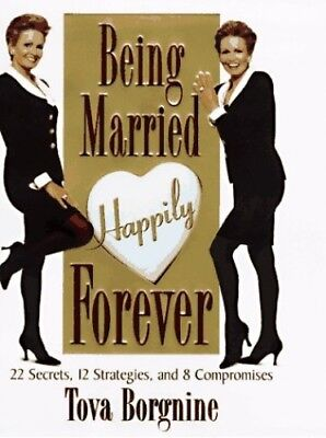 Being Married Happily Forever by Borgnine, Tova Book The Cheap Fast Free Post