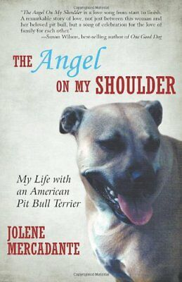 The Angel On My Shoulder: My Life with an American