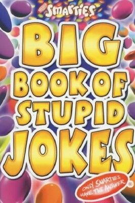 Smarties Big Book of Stupid Jokes, Powell, Michael, Very Good condition, Book