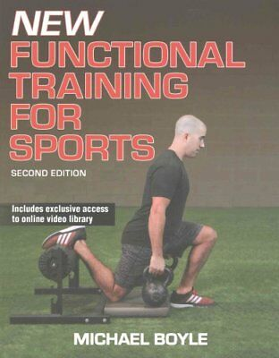 New Functional Training for Sports 2nd Edition by Michael Boyle 9781492530619