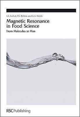 Magnetic Resonance in Food Science: From Molecules to Man (Special Publications)