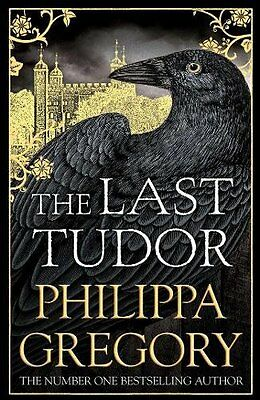 Last Tudor Philippa Gregory Hardback 2017 Book New Hardcover