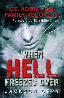 NEW When Hell Freezes Over By Jackson Oppy Paperback Free Shipping