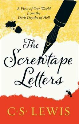 The Screwtape Letters Letters from a Senior to a Junior Devil 9780007461240