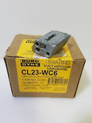 """BOX OF 10 DURO DYNE CL23-WC6 DYNA-TITE 1/8""""-3/16"""" cable lock duct hanger"""