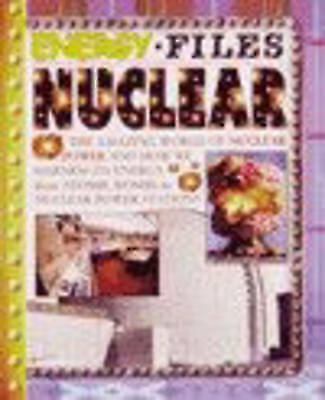 Parker, Steve, Energy Files Nuclear Power Paperback, Very Good Book