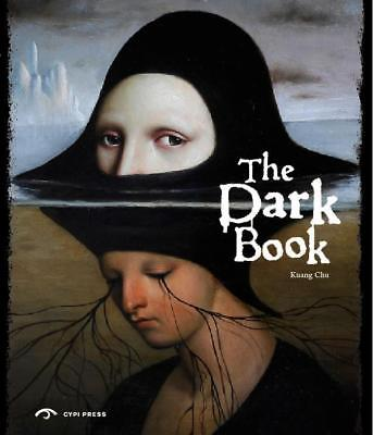 The Dark Book - Kuang Chu - 9781908175793 PORTOFREI
